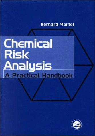 Chemical Risk Analysis by Bernard Martel