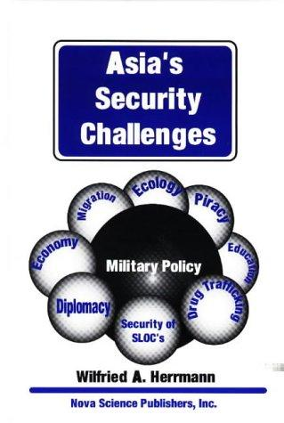 Asia's Security Challenges by Wilfried A. Herrmann