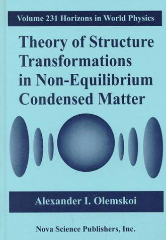 Theory of structure transformations in non-equilibrium condensed matter by A. Olemskoi
