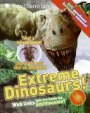Extreme Dinosaurs! Q&A by Sarah L. Thomson