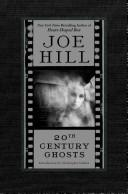 20th Century Ghosts by Joe Hill