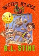 Rotten School #14 by R. L. Stine
