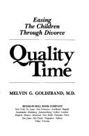 Quality Time by Melvin, M.D. Goldzband