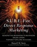 S.U.R.E.-Fire Direct Response Advertising by Russell Kern