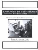 Enhanced by Technology, Not Diminished by Diane Howard