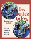 Dos Mundos En Breve by Tracy D. Terrell, Jeanne Egasse, Elias Miguel Munoz, Magdalena Andrade