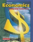 Economics Today and Tomorrow by Roger LeRoy Miller
