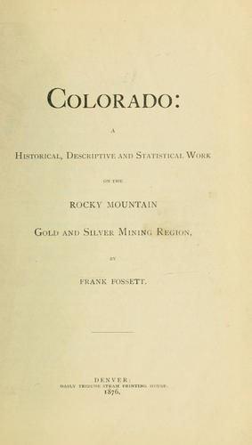 Colorado by Frank Fossett