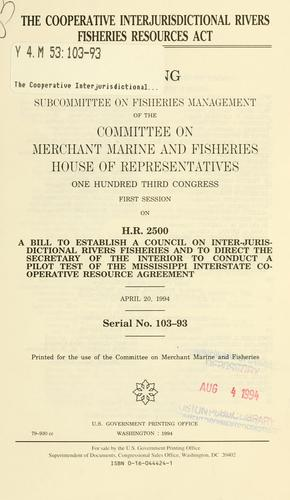 The Cooperative Interjurisdictional Rivers Fisheries Resources Act by