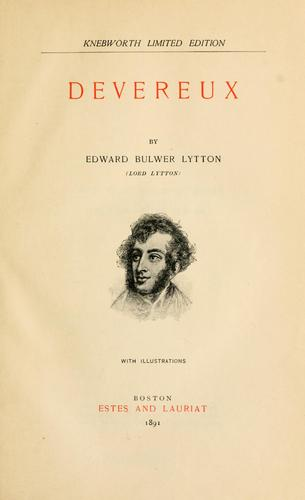 Devereux by Edward Bulwer Lytton, Edward Bulwer Lytton Baron Lytton