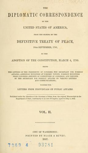 The diplomatic correspondence of the United States of America