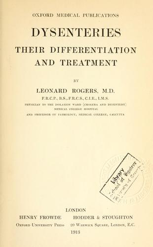 Dysenteries by Rogers, Leonard Sir