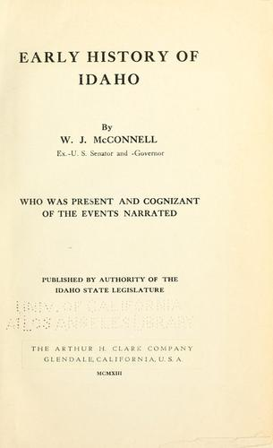 Early history of Idaho by McConnell, William John