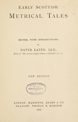 Early Scottish metrical tales by Laing, David