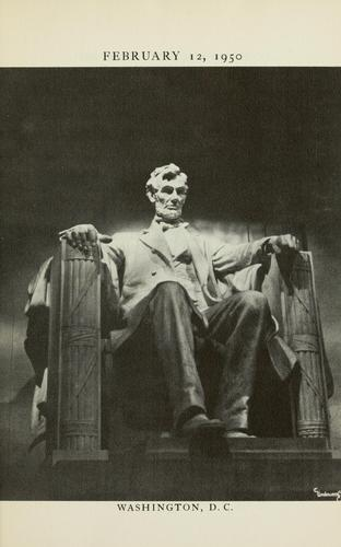 February 12, 1950. Let us celebrate the greatness of this man by Abraham Lincoln
