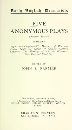 Five anonymous plays by Farmer, John Stephen
