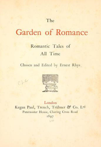 The garden of romance by Rhys, Ernest