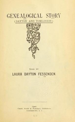 Genealogical story (Dayton and Tomlinson) by Laura Dayton Fessenden