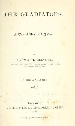 The gladiators by G. J. Whyte-Melville