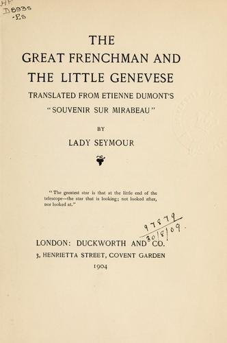 The great Frenchman and the little Genevese by Etienne Dumont
