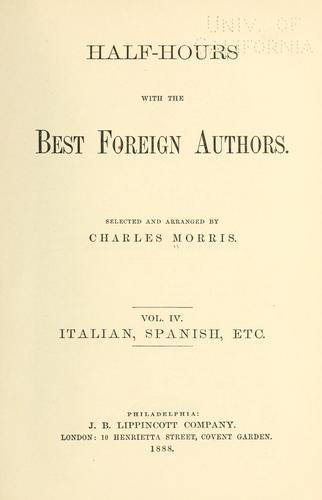Half-hours with the best foreign authors by Morris, Charles
