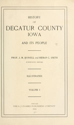 History of Decatur County, Iowa, and its people by J. M. Howell