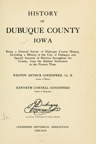 History of Dubuque County, Iowa by Franklin T. Oldt
