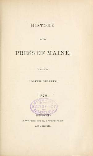 History of the press of Maine by Joseph Griffin