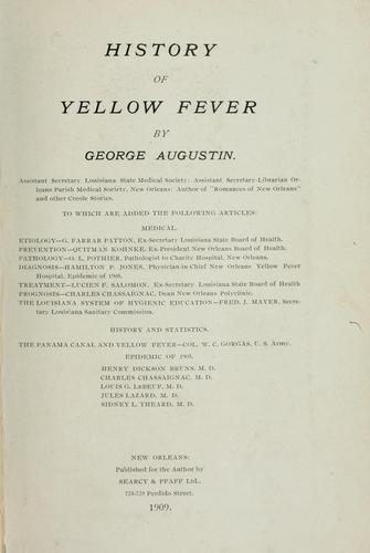 History of yellow fever by Augustin, George.