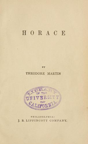 Horace by Martin, Theodore Sir