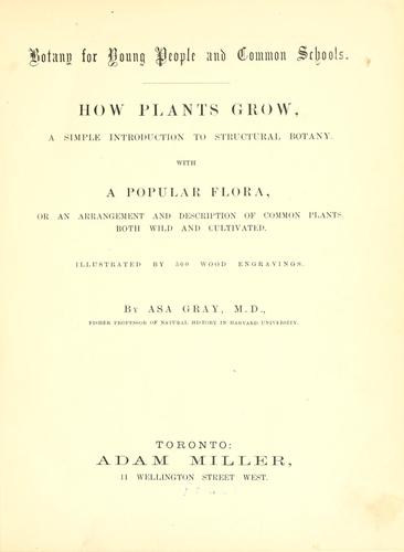 How plants grow by Asa Gray