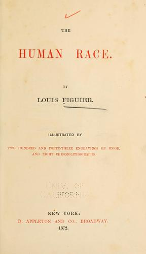 The human race by Louis Figuier