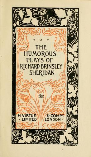 The humorous plays of Richard Brinsley Sheridan by Richard Brinsley Sheridan