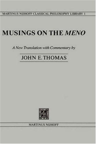 Musings on the Meno by Thomas, John E.