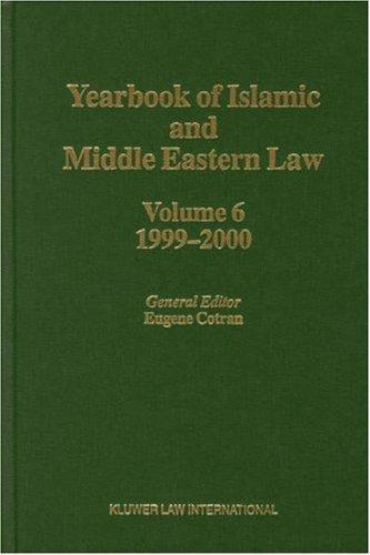 Yearbook of Islamic and Middle Eastern Law, 1999-2000 (Yearbook of Islamic and Middle Eastern Law) by Eugene Cotran