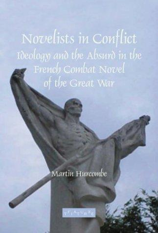 Novelists in conflict by Martin Hurcombe