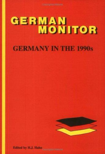Germany In The 1990s.(German Monitor 34) (German Monitor ; 34) by Hans J. Hahn