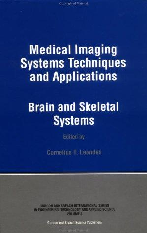 Medical Imaging Systems Techniques and Applications by LEONDES