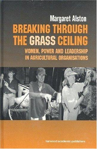 Breaking Through the Grass Ceiling by M. Alston