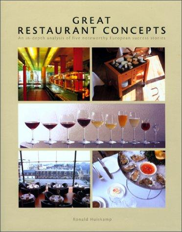 Great Restaurant Concepts by Ronald Huiskamp